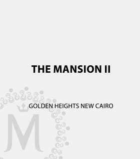The Mansion II – Golden Heights New Cairo