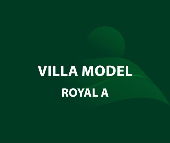 Model Royal A – Unit 101 – Stand Alone Villa