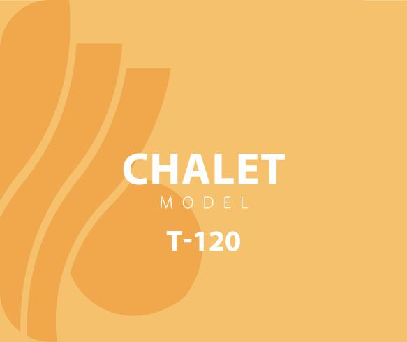 Chalet – Model T-120